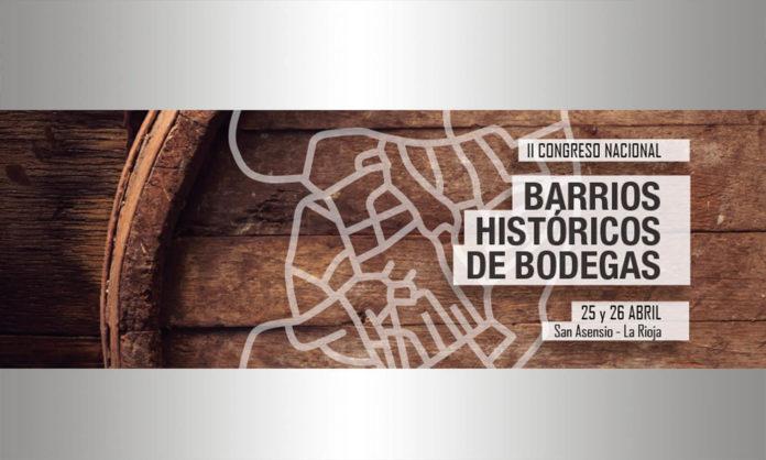 Barrios Históricos de Bodegas