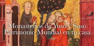 Monasterios de Yuso y Suso