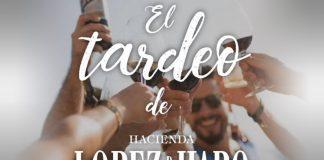 Tardeo en Hacienda López de Haro